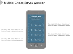 Multiple Choice Survey Question Ppt Powerpoint Presentation Outline Designs Download