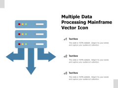 Multiple Data Processing Mainframe Vector Icon Ppt PowerPoint Presentation Styles Picture PDF