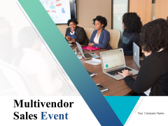 Multivendor Sales Event Ppt PowerPoint Presentation Complete Deck With Slides