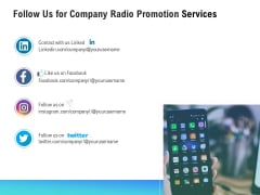 Music Promotion Consultation Follow Us For Company Radio Promotion Services Diagrams PDF
