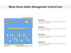 Music Room Audio Management Control Icon Ppt PowerPoint Presentation Gallery Format Ideas PDF
