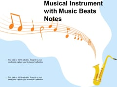 Musical Instrument With Music Beats Notes Ppt PowerPoint Presentation File Outline PDF