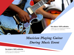 Musician Playing Guitar During Music Event Ppt PowerPoint Presentation File Visuals PDF