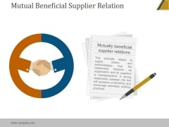 Mutual Beneficial Supplier Relation Ppt PowerPoint Presentation Rules