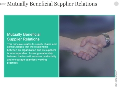 Mutually Beneficial Supplier Relations Ppt PowerPoint Presentation Layout