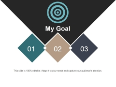 My Goal Ppt PowerPoint Presentation Ideas Influencers