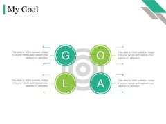 My Goal Ppt PowerPoint Presentation Infographic Template Graphics Template