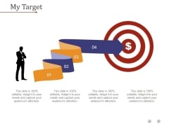 My Target Ppt PowerPoint Presentation Ideas