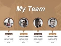 My Team Ppt PowerPoint Presentation Ideas Layout Ideas