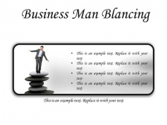 Man Balancing Business PowerPoint Presentation Slides R