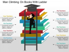 Man Climbing On Books With Ladder PowerPoint Templates