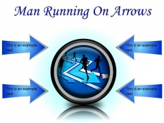 Man Running On Arrows Business PowerPoint Presentation Slides Cc