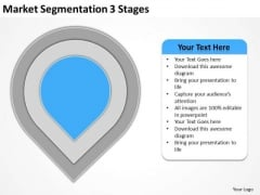 Market Segmentation 3 Stages Ppt Business Plans PowerPoint Templates