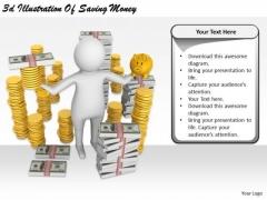 Marketing Concepts 3d Illustration Of Saving Money Business Statement