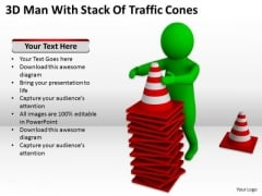 Men At Work Business As Usual 3d Man With Stack Of Traffic Cones PowerPoint Slides