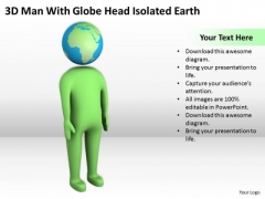 Men In Business Man With Globe Head Isolated Earth PowerPoint Templates Ppt Backgrounds For Slides