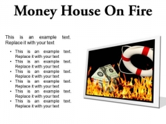 Money House On Fire Metaphor PowerPoint Presentation Slides F