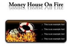 Money House On Fire Metaphor PowerPoint Presentation Slides R