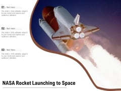 NASA Rocket Launching To Space Ppt PowerPoint Presentation Gallery Diagrams PDF