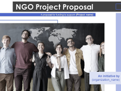 NGO Project Proposal Ppt PowerPoint Presentation Complete Deck With Slides
