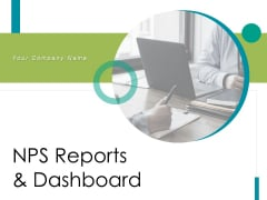 NPS Reports And Dashboard Ppt PowerPoint Presentation Complete Deck With Slides