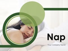 Nap Comfortable Sleep Individual Ppt PowerPoint Presentation Complete Deck