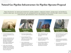 Natural Gas Pipeline Infrastructure For Pipeline Operator Proposal Ppt PowerPoint Presentation Show Ideas