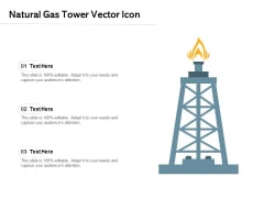 Natural Gas Tower Vector Icon Ppt PowerPoint Presentation Slides Influencers PDF