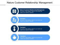 Nature Customer Relationship Management Ppt PowerPoint Presentation Show Themes Cpb