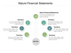 Nature Financial Statements Ppt PowerPoint Presentation Layouts Example Topics Cpb