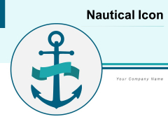 Nautical Icon Glowing Stars Business Document Ppt PowerPoint Presentation Complete Deck