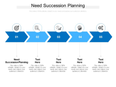Need Succession Planning Ppt PowerPoint Presentation Pictures Deck Cpb
