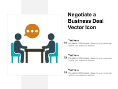 Negotiate A Business Deal Vector Icon Ppt PowerPoint Presentation Ideas Slides
