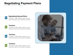 Negotiating Payment Plans Ppt PowerPoint Presentation Pictures Background Image Cpb