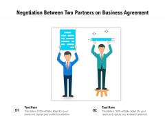 Negotiation Between Two Partners On Business Agreement Ppt PowerPoint Presentation File Show PDF
