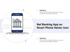 Net Banking App On Smart Phone Vector Icon Ppt PowerPoint Presentation Infographic Template Example Introduction