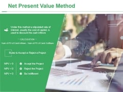 Net Present Value Method Ppt PowerPoint Presentation Summary Influencers