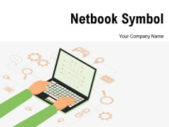 Netbook Symbol Business Statistics Growth Organization Ppt PowerPoint Presentation Complete Deck