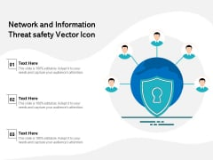 Network And Information Threat Safety Vector Icon Ppt PowerPoint Presentation File Example PDF
