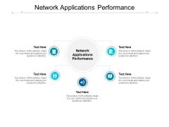 Network Applications Performance Ppt PowerPoint Presentation Portfolio Graphics Cpb