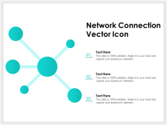 Network Connection Vector Icon Ppt PowerPoint Presentation Portfolio Slide