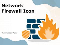 Network Firewall Icon Circular Internet Ppt PowerPoint Presentation Complete Deck