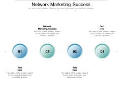 Network Marketing Success Ppt PowerPoint Presentation Gallery Vector Cpb Pdf