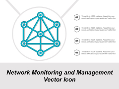 Network Monitoring And Management Vector Icon Ppt PowerPoint Presentation Icon Show