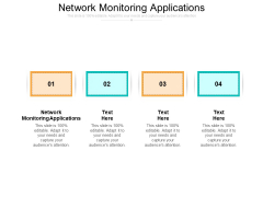 Network Monitoring Applications Ppt PowerPoint Presentation Layouts Skills Cpb