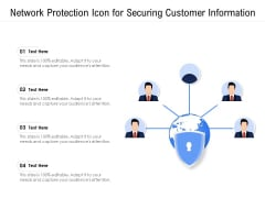 Network Protection Icon For Securing Customer Information Ppt PowerPoint Presentation Icon Pictures PDF
