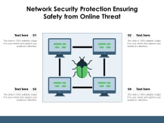 Network Security Protection Ensuring Safety From Online Threat Ppt PowerPoint Presentation Portfolio Influencers PDF