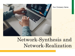 Network Synthesis And Network Realization Team Ppt PowerPoint Presentation Complete Deck