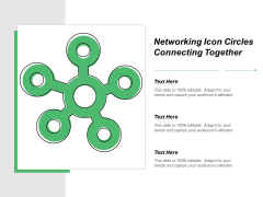 Networking Icon Circles Connecting Together Ppt PowerPoint Presentation Infographic Template Clipart Images