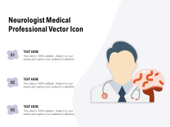 Neurologist Medical Professional Vector Icon Ppt PowerPoint Presentation Outline Template PDF